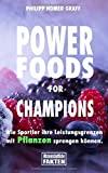Power Foods for Champions: Wie Sportler ihre Leistungsgren...