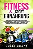 Fitness & Sport Ernährung: Für einen gesunden & definier...